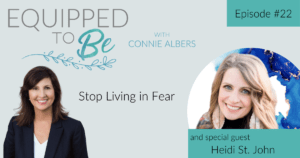 Stop Living in Fear with Heidi St. John - ETB #22