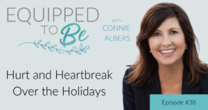 Hurt and Heartbreak Over the Holidays