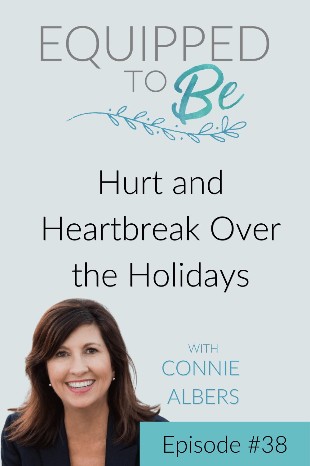 Hurt and Heartbreak Over the Holidays - ETB #38