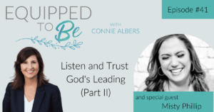 Listen and Trust God's Leading with Misty Phillip (Part II) - ETB #41