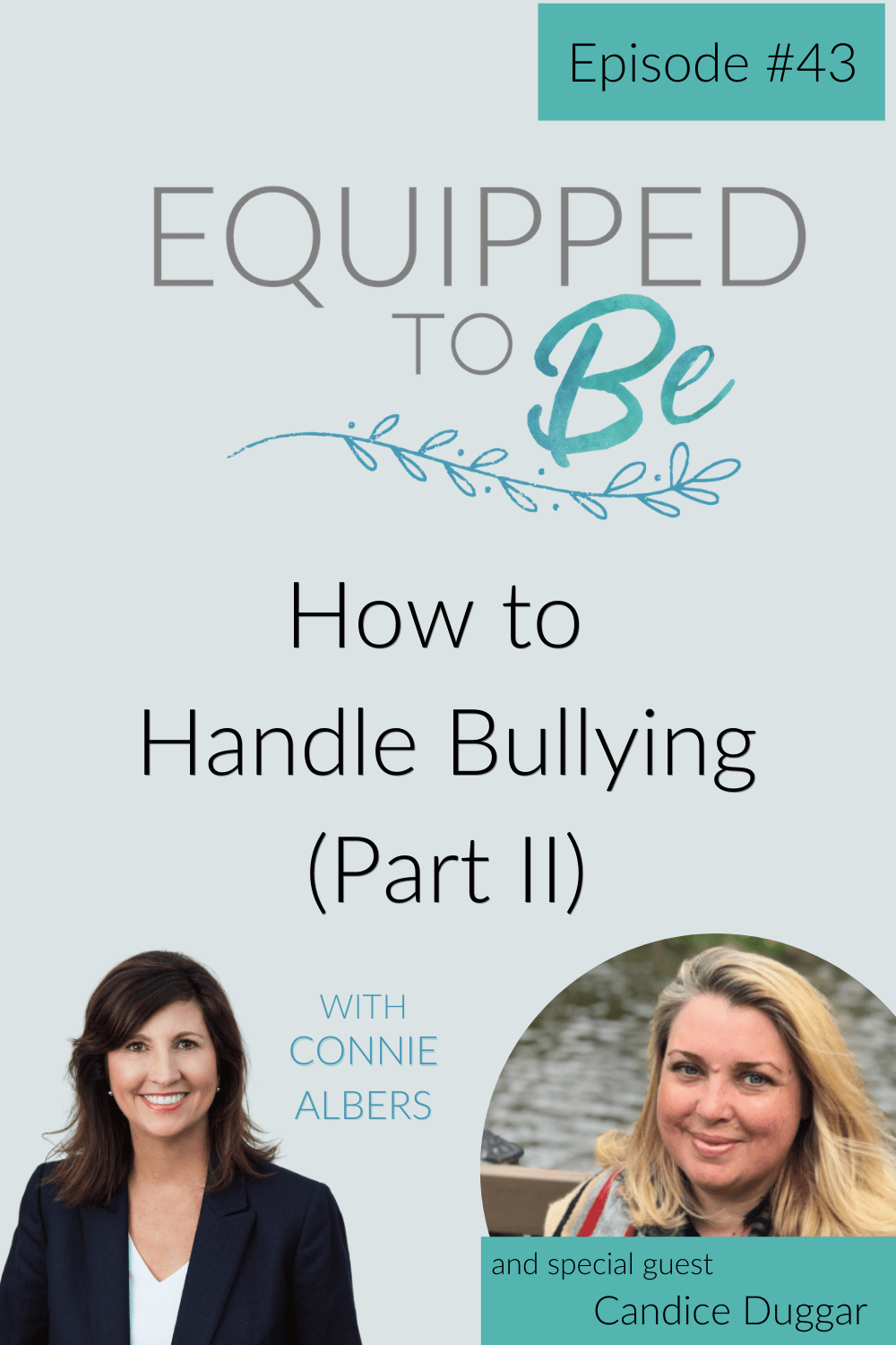 How to Handle Bullying with Candice Duggar (Part II) - ETB #43