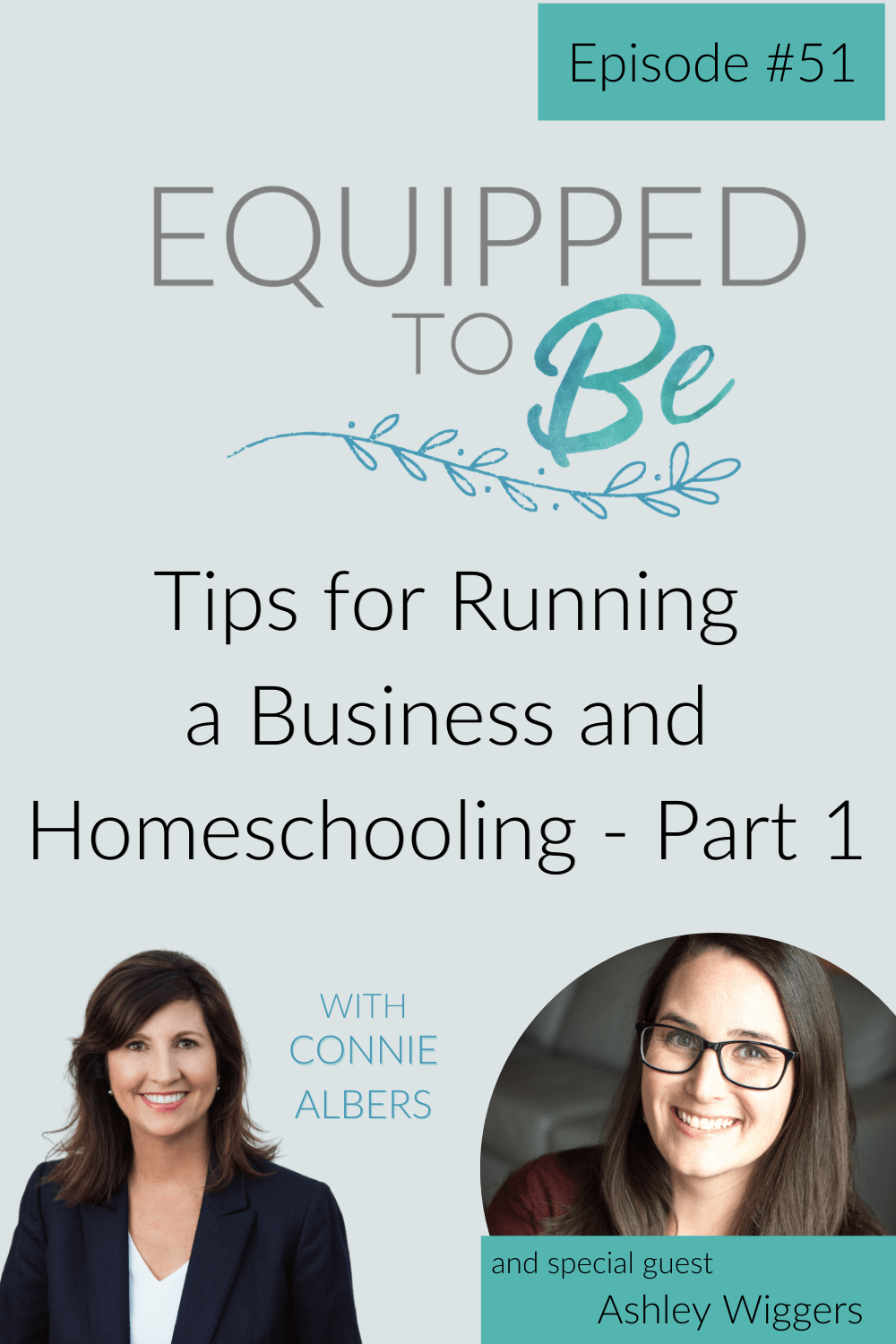 Tips for Running a Business and Homeschooling with Ashley Wiggers Part 1 - ETB #51