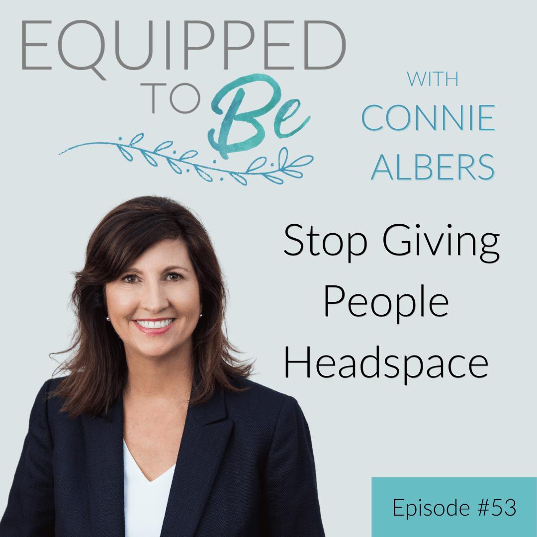 Stop Giving People Headspace - ETB #53