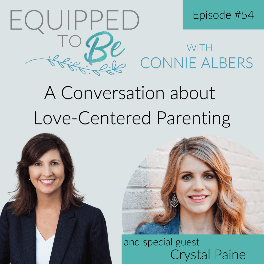 A Conversation about Love-Centered Parenting with Crystal Paine - ETB #54