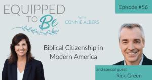 Biblical Citizenship in Modern America with Rick Green - ETB #56