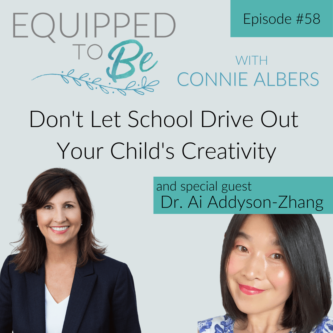 Don't Let School Drive Out Your Child's Creativity Dr. Ai Addyson-Zhang Part II - ETB #58