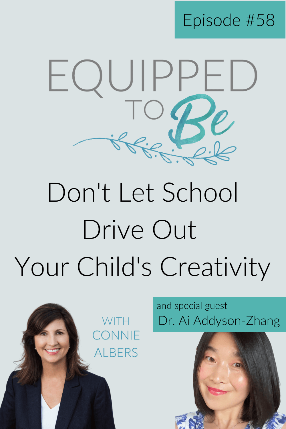 Don\'t Let School Drive Out Your Child\'s Creativity with Dr. Ai Addyson-Zhang Part II - ETB #58