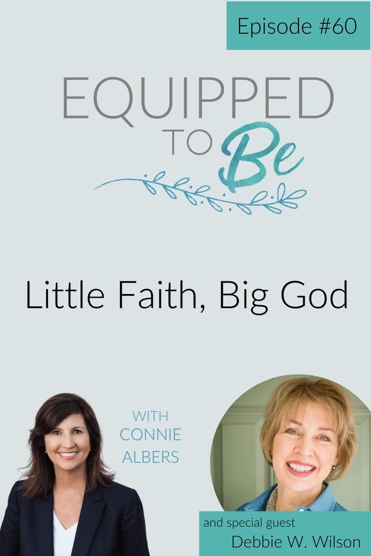 Little Faith, Big God with Debbie W. Wilson - ETB #60