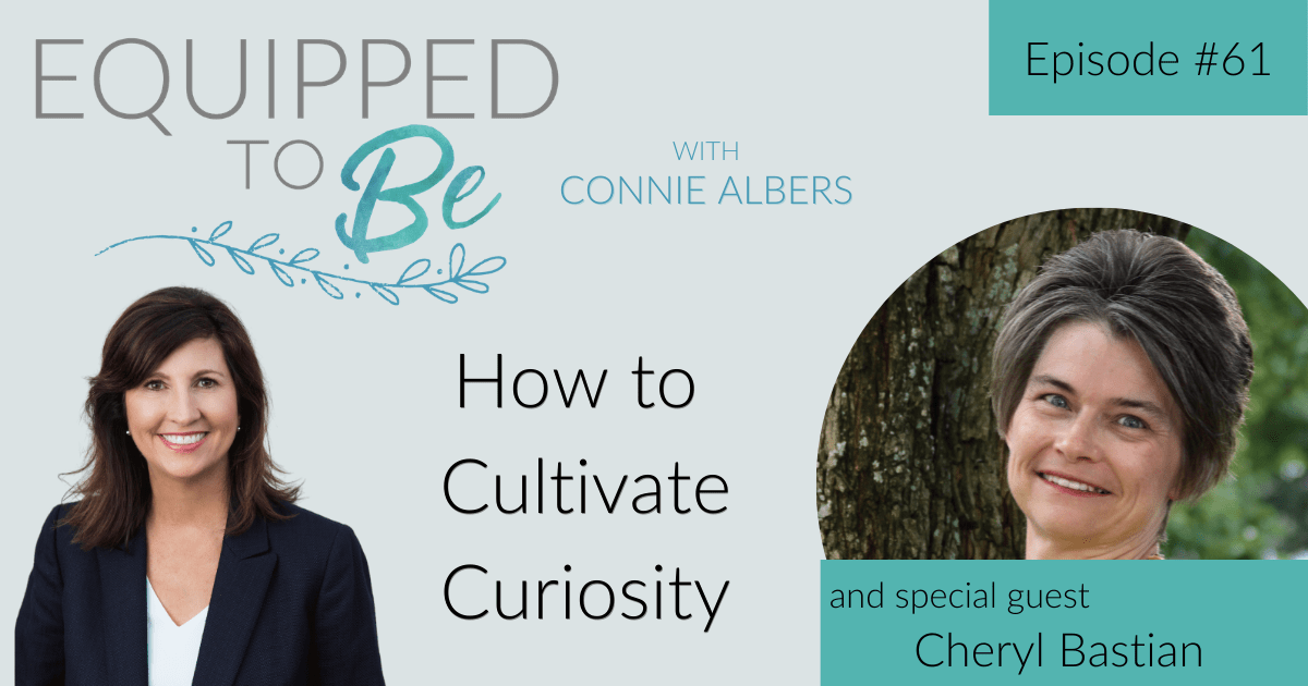 How to Cultivate Curiosity with Cheryl Bastian – ETB #61