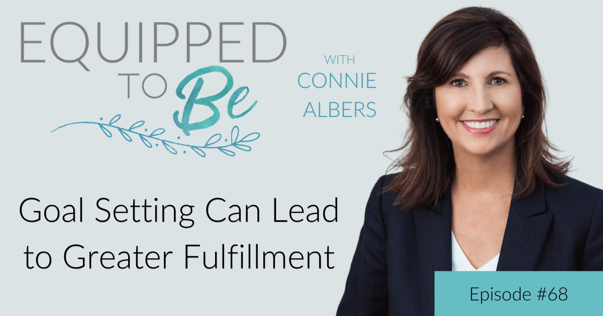 Goal Setting Can Lead to Greater Fulfillment – ETB #68