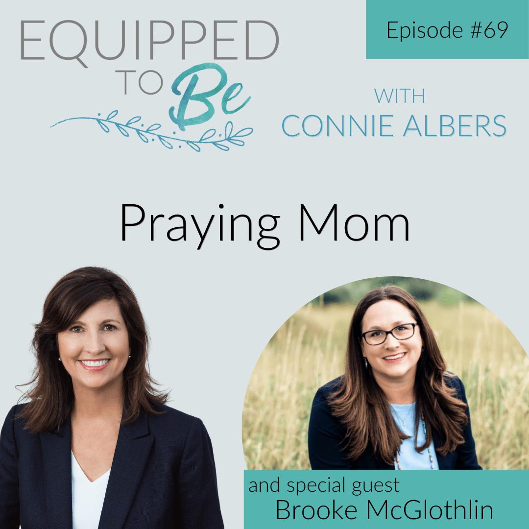 Praying Mom with Brooke McGlothlin - ETB #69