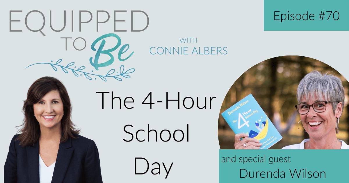 The 4-Hour School Day with Durenda Wilson – ETB #70