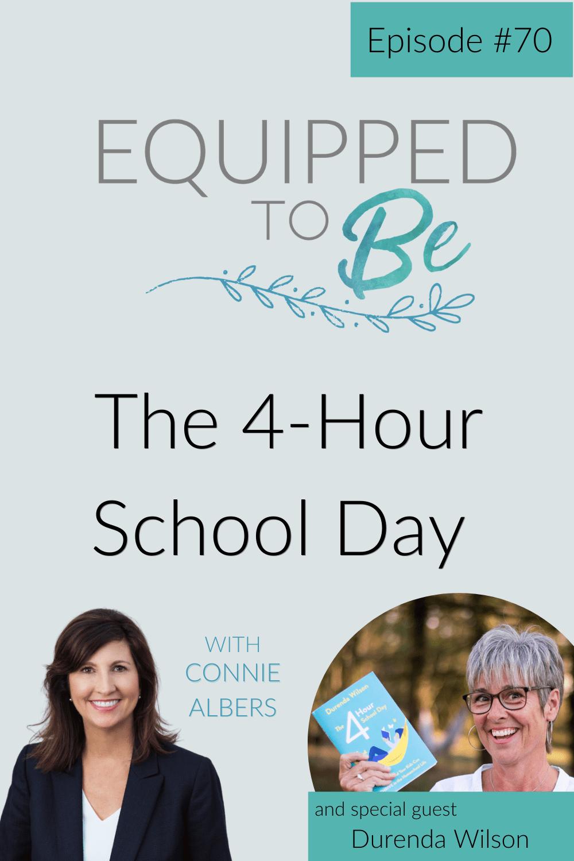 The 4-Hour School Day with Durenda Wilson - ETB #70