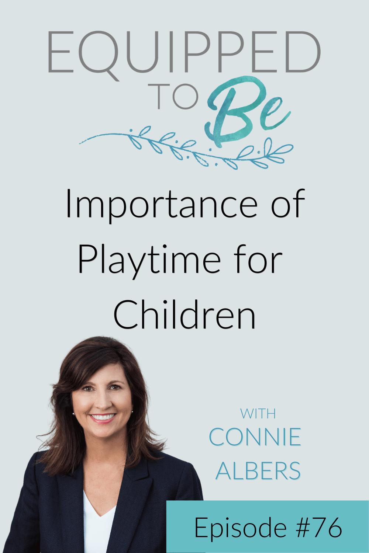 Importance of Playtime for Children - ETB #76