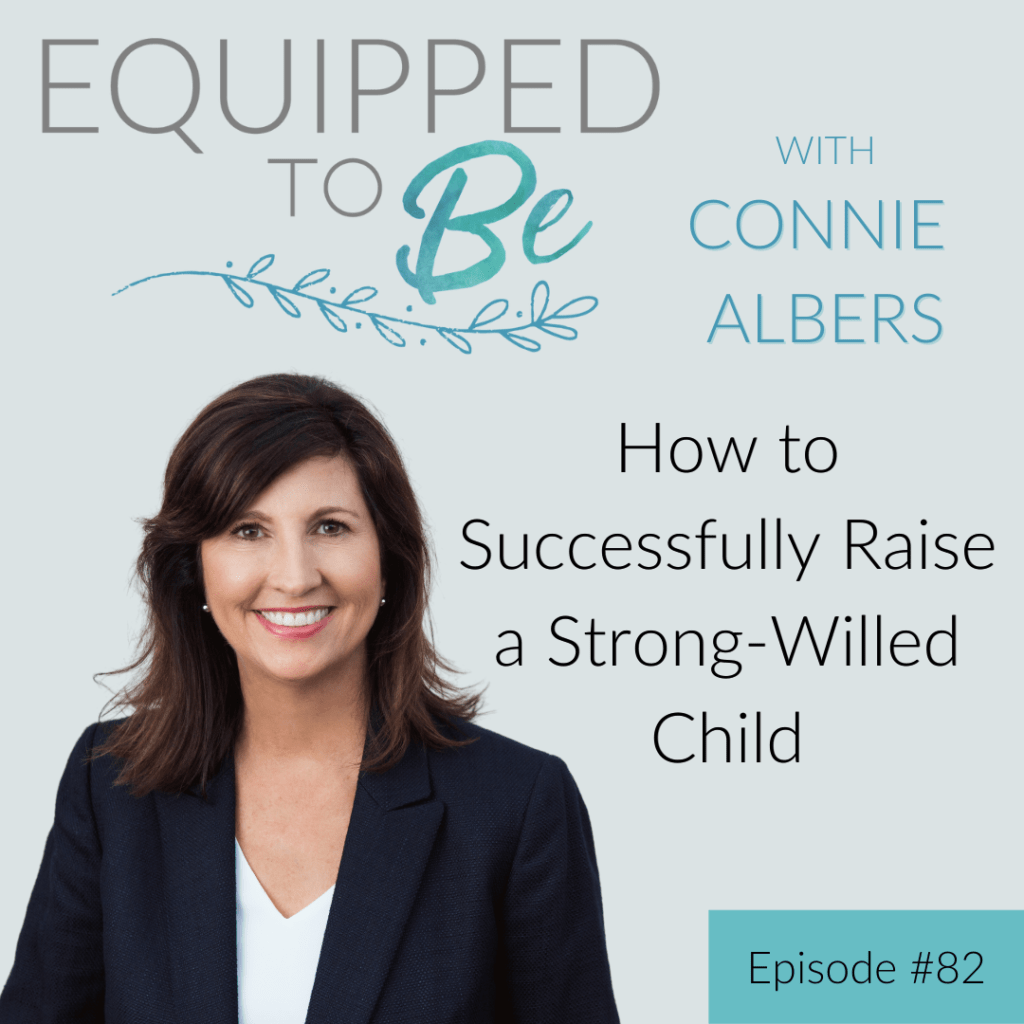 How to Successfully Raise a Strong-Willed Child - ETB #82